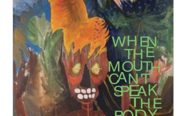 Jane's Poetry: When the Mouth Can't Speak the Body Will